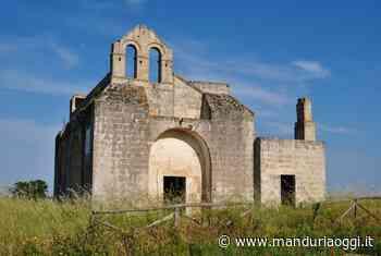 MANDURIA - La chiesetta di Santa Maria di Bagnolo tra i Luoghi del Cuore FAI - ManduriaOggi