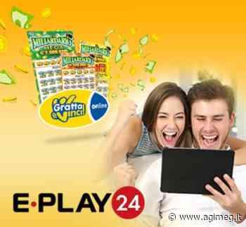 Il mondo dei Gratta e Vinci Online ora disponibili su E-Play24 - AGIMEG