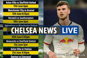 11pm Chelsea news LIVE: £50m Timo Werner transfer AGREED, Premier League fixtures LEAKED, Chilwell asks for - The Sun