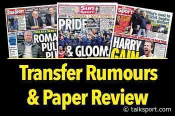 Transfer news and football gossip: Arsenal target 'Iranian Messi', Chilwell wants Chelsea switch, Manchester U - talkSPORT.com