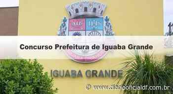 Concurso Prefeitura de Iguaba Grande RJ: Inscrições Encerradas - DIARIO OFICIAL DF - DODF CONCURSOS