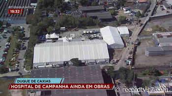 Com obra inacabada, inauguração do hospital de campanha de Duque de Caxias é adiado - R7