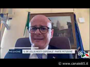 """Mesagne (BR) """"Il De Lellis resti ospedale"""", parte la petizione - Canale 85"""