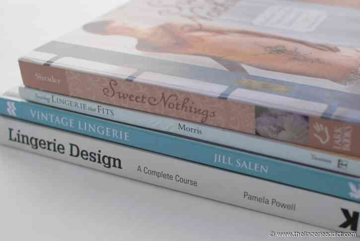 Review: Lingerie Sewing Books for Sewists at All Levels
