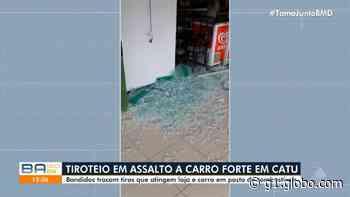 Bandidos tentam assaltar carro-forte em Catu e trocam tiros com seguranças - G1