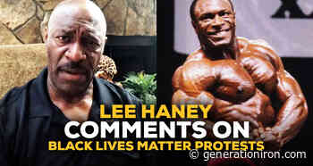 Lee Haney Comments On Black Lives Matter Protests | GI Exclusive… - generationiron.com