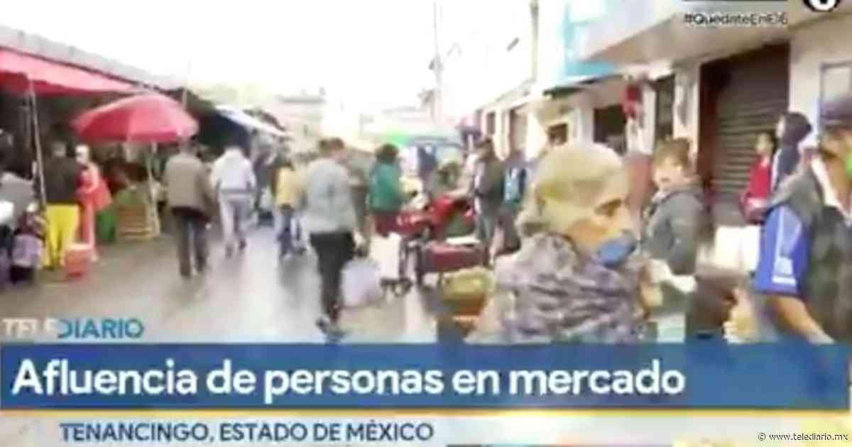 Mercado Tenancingo en EDOMEX: no todos respetan Sana Distancia [VIDEO] - Telediario CDMX