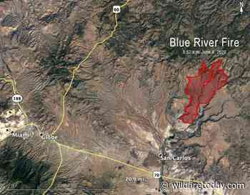 Blue River Fire burns over 18000 acres east of Globe, Arizona - Wildfire Today