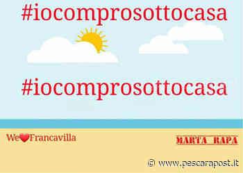 Ripartenza commercio Francavilla al Mare, iniziativa #iocomprosottocasa: i dettagli [VIDEO] - PescaraPost - PescaraPost