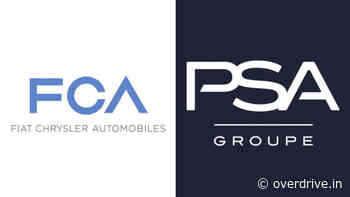 Fiat Chrysler Automobiles and PSA Group merger plan faces difficulty - Overdrive