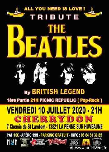 Tribute Beatles By British Legend + Picnic Republic Cherrydon vendredi 10 juillet 2020 - Unidivers