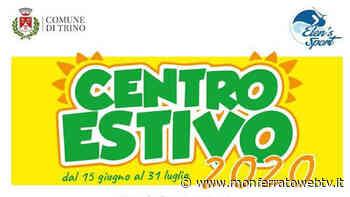 Comune di Trino: al via le iscrizioni per il Centro Estivo 2020 - Monferrato Web TV