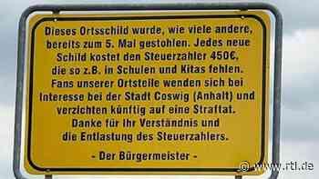 Ortsschild in Coswig (Anhalt) wird immer wieder geklaut - Bürgermeister reagiert kreativ - RTL Online