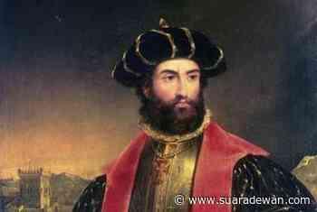 Islam di Portugal, Vasco da Gama & Sejarah yang Dihapuskan - SUARADEWAN.com