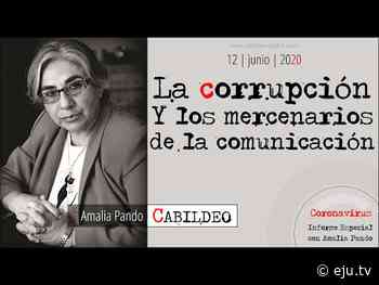 Amalia Pando: La corrupción y los mercenarios de la comunicación - eju.tv