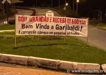 Como em Veranópolis, moradores de Garibaldi também instalam faixa sobre auxílio emergencial - Rádio Studio 87.7 FM