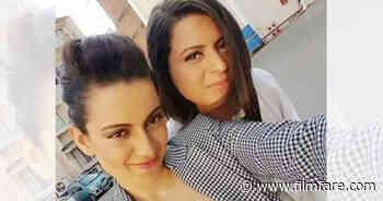Kangana Ranaut turns hairstylist for sister Rangoli Chandel - Filmfare