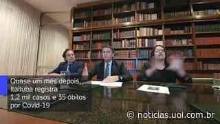 Após elogio de Bolsonaro, Itaituba registra mais de mil casos de Covid-19 - UOL Notícias