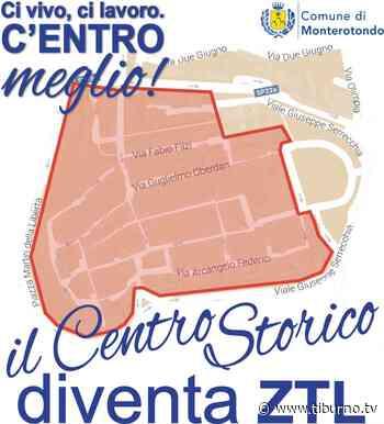 Monterotondo - Il Centro Storico diventa ZTL Tiburno.tv - Tiburno.tv
