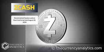 Zcash (ZEC) Decentralized Seeders and on Rust Conf to be held August 20, 2020 - The Cryptocurrency Analytics