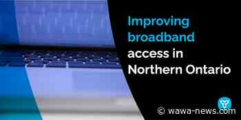 Improving Broadband Access in Northern Ontario - Dubreuilville to benefit - Wawa-news.com
