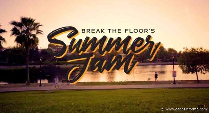 Break the Floor announces Summer Jam is on!