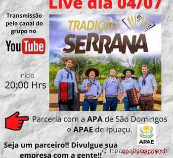 Grupo Tradição Serrana promove live em prol das Apaes de São Domingos e Ipuaçu - Lato