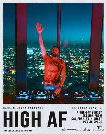 [WATCH] Gareth Emery HIGH AF: Sunset Set From The US Bank Tower In Los Angeles - EDMTunes