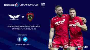 Watch Scarlets v RC Toulon on the Heineken Champions Cup Rewind! - EPCRugby.com