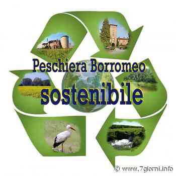 Peschiera Borromeo, le ultime decisioni dell'amministrazione Molinari sull'urbanistica hanno creato un malcontento fra gli ambientalisti - 7giorni