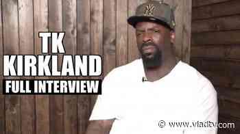 EXCLUSIVE: TK Kirkland on 2Pac, BIG, Puffy, Ice Cube, Snoop, Tyson, Tekashi, D Wade (Full) - VladTV