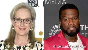 The truth about Meryl Streep and 50 Cent's relationship - Nicki Swift