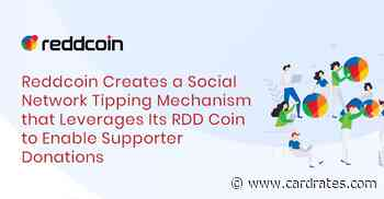 Reddcoin Creates a Social Network Tipping Mechanism that Leverages Its RDD Coin to Enable Supporter Donations - CardRates.com