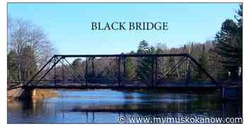 Bracebridge Readies For Construction Of New Black Bridge - My Muskoka Now