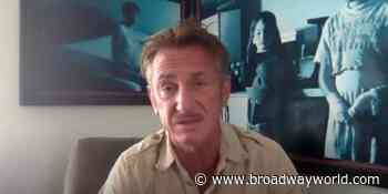 VIDEO: Sean Penn's Nonprofit, CORE, is Helping Test for Coronavirus - Broadway World