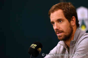 """""""The Calendar Is Completely Crazy"""" – Richard Gasquet - Essentially Sports"""