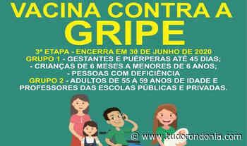 SEMSAU de Ariquemes reforça convocação para a 3ª Fase de vacinação contra a gripe - Tudo Rondônia