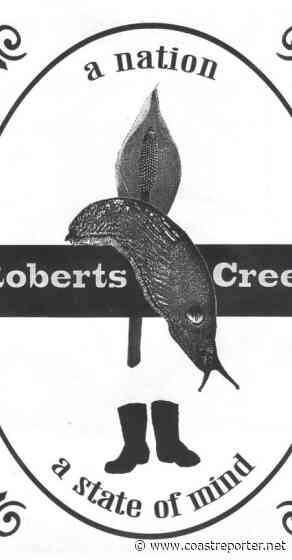 Roberts Creek: Slug Nation: a state of mind - Coast Reporter