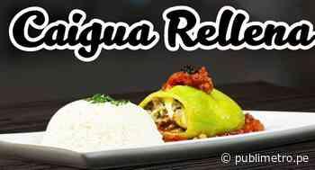Receta | La nutritiva y exquisita caigua rellena | VIDEO | Vida y Estilo | NOTICIAS PUBLIMETRO PERÚ - Publimetro Perú