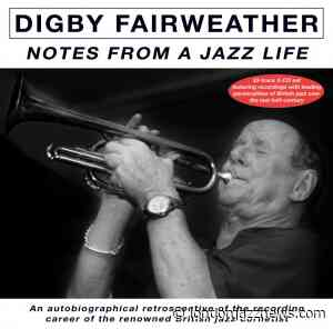 "Digby Fairweather – ""Notes From A Jazz Life"" - LondonJazz News"