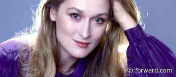 On Meryl Streep's 71st birthday, her secret Jewish history - Forward