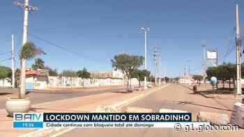 Covid-19: Prefeitura de Sobradinho prorroga lockdown - G1
