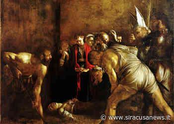 Siracusa, procede l'iter per il trasferimento del Caravaggio. Oggi prima perizia sul dipinto - Siracusa News