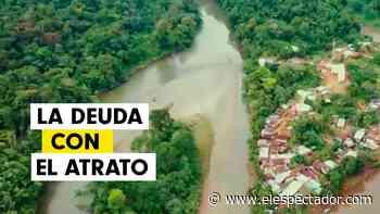 La lucha por los derechos del río Atrato - ElEspectador.com