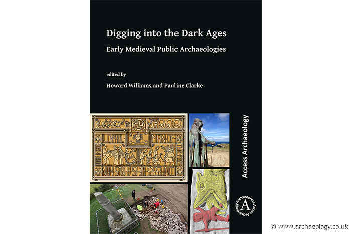 Review – Digging into the Dark Ages