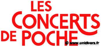 Rencontre musciale et Concert de Poche Collèges de l'Essonne lundi 6 juillet 2020 - Unidivers