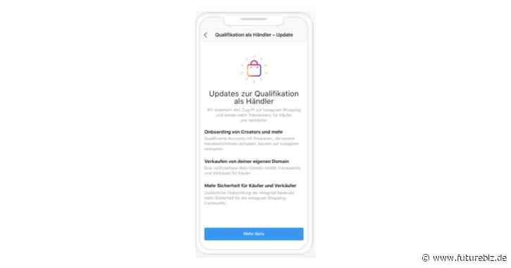 Instagram Shopping – Updates für die Qualifikation von Unternehmen ab dem 09. Juli 2020