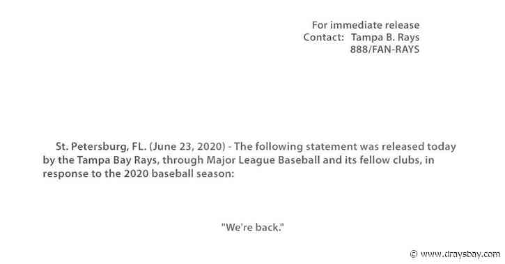 """Tampa Bay Rays announce """"We're back."""""""
