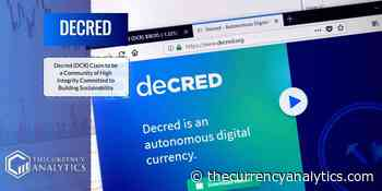 Decred (DCR) Claim to be a Community of High Integrity Committed to Building Sustainability - The Cryptocurrency Analytics