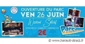 Marseillan - 26 juin ouverture du park d'attractions ! Tous les manèges à 2€ - Hérault-Direct